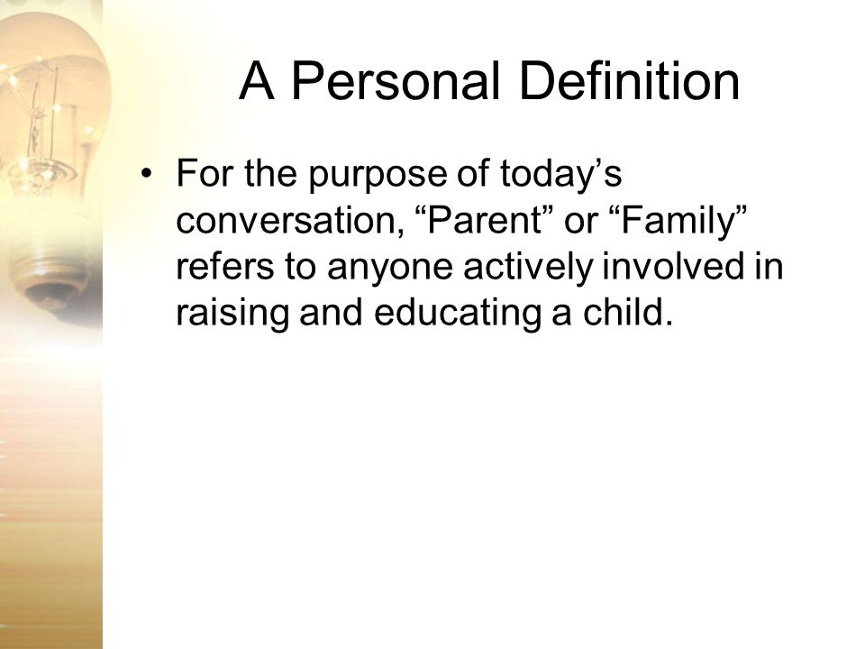 A Personal Definition