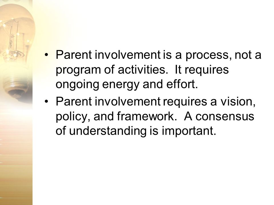 Parent involvement is a process, not a program of activities