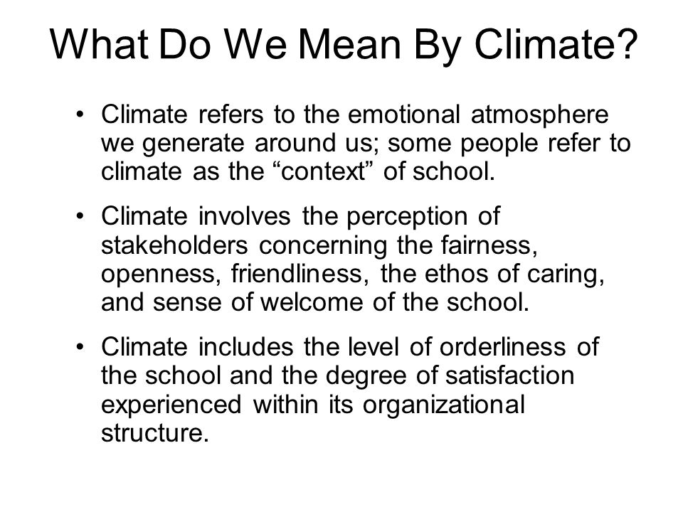 What Do We Mean By Climate