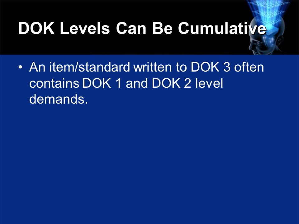 DOK Levels Can Be Cumulative