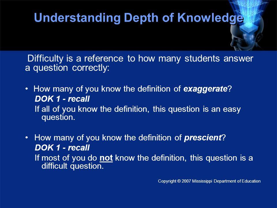 Understanding Depth of Knowledge