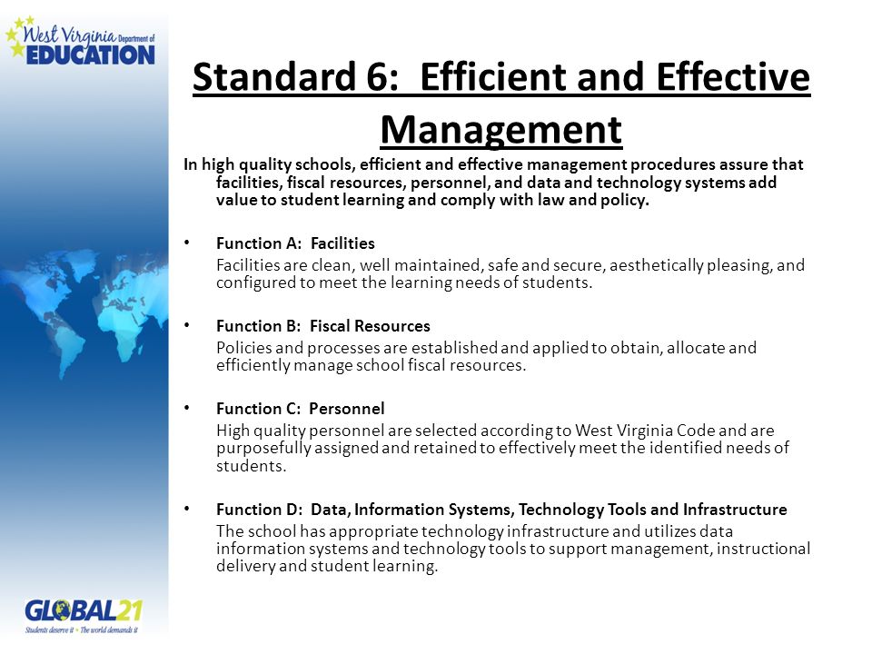 Standard 6: Efficient and Effective Management