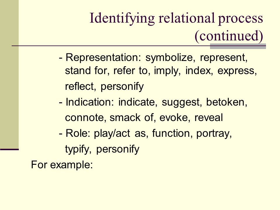 Identifying relational process (continued)