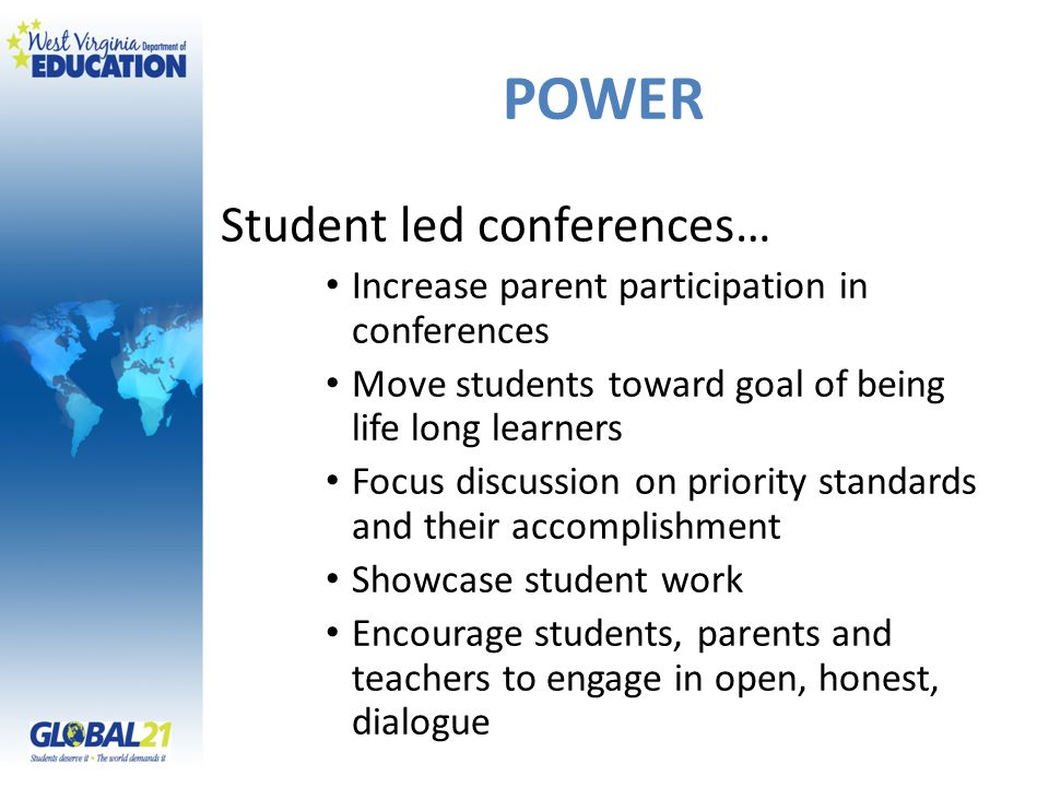 POWER Student led conferences…