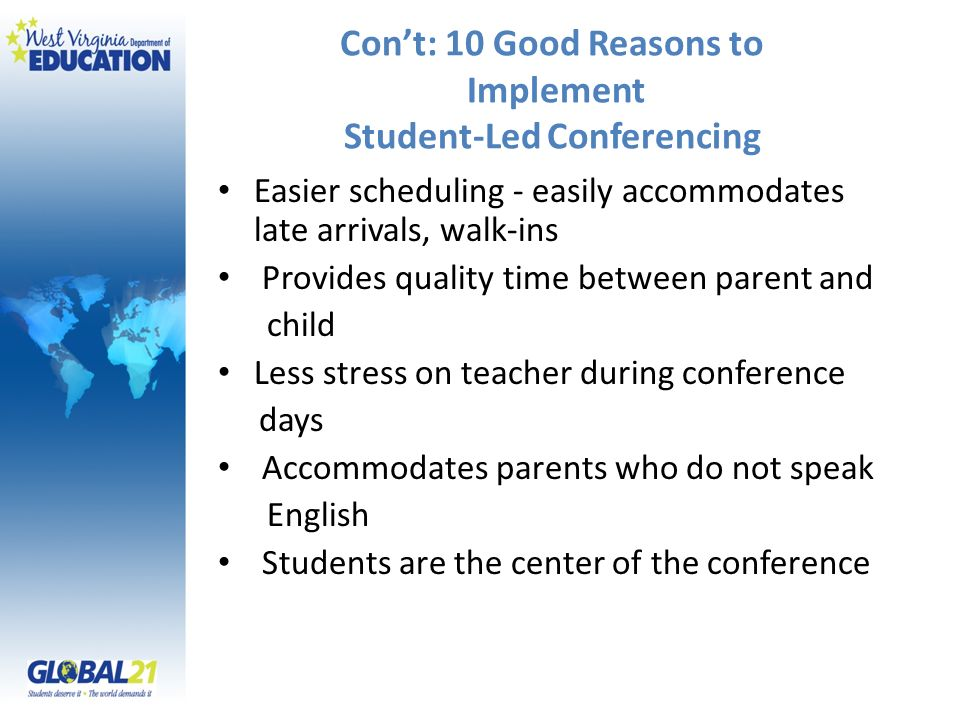 Con't: 10 Good Reasons to Implement Student-Led Conferencing