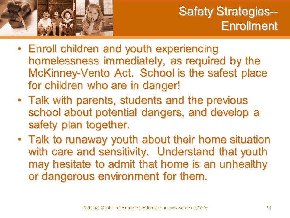 Safety Strategies-- Enrollment