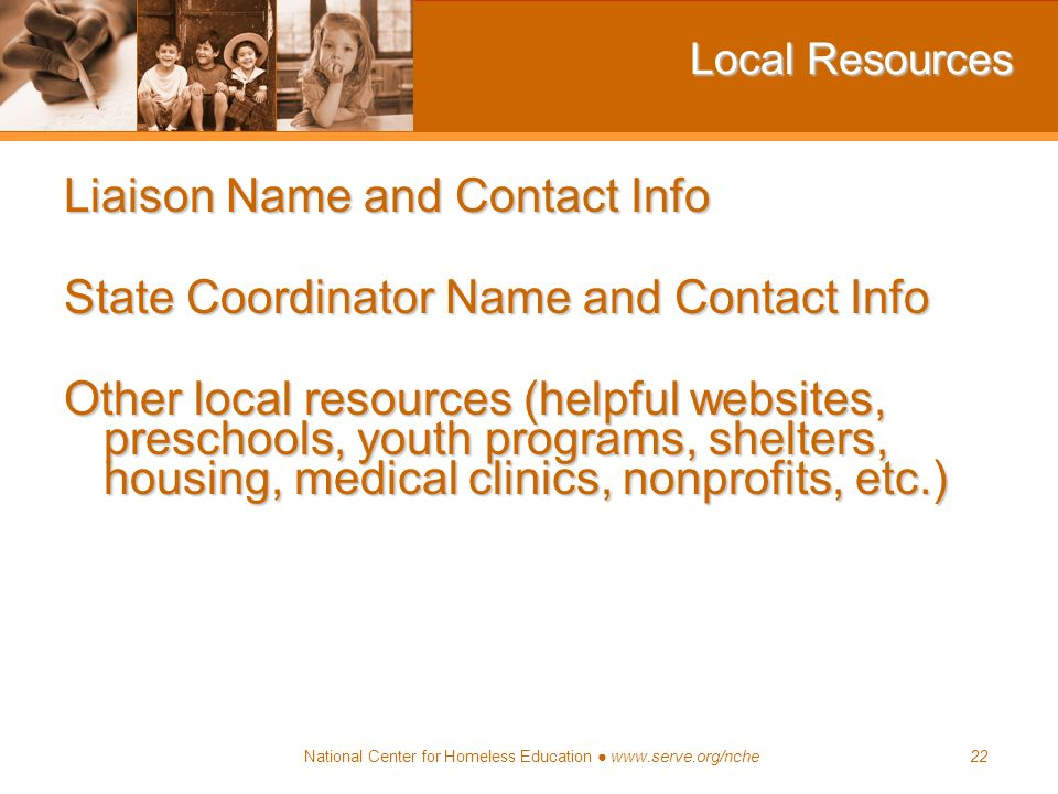 Local Resources Liaison Name and Contact Info. State Coordinator Name and Contact Info.