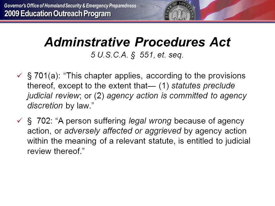 Adminstrative Procedures Act 5 U.S.C.A. § 551, et. seq.