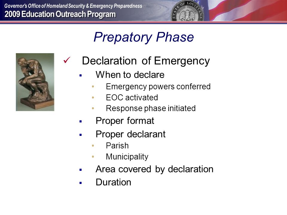 Prepatory Phase Declaration of Emergency When to declare Proper format