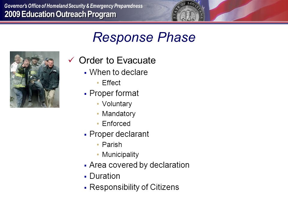 Response Phase Order to Evacuate When to declare Proper format