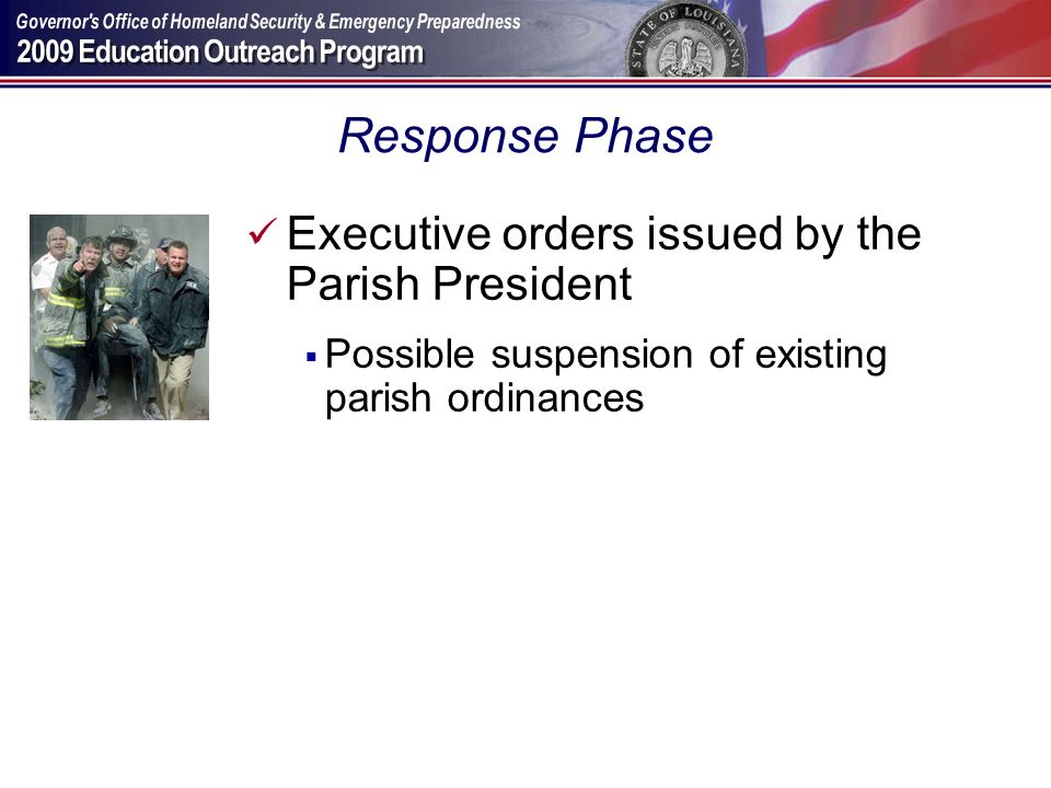 Response Phase Executive orders issued by the Parish President