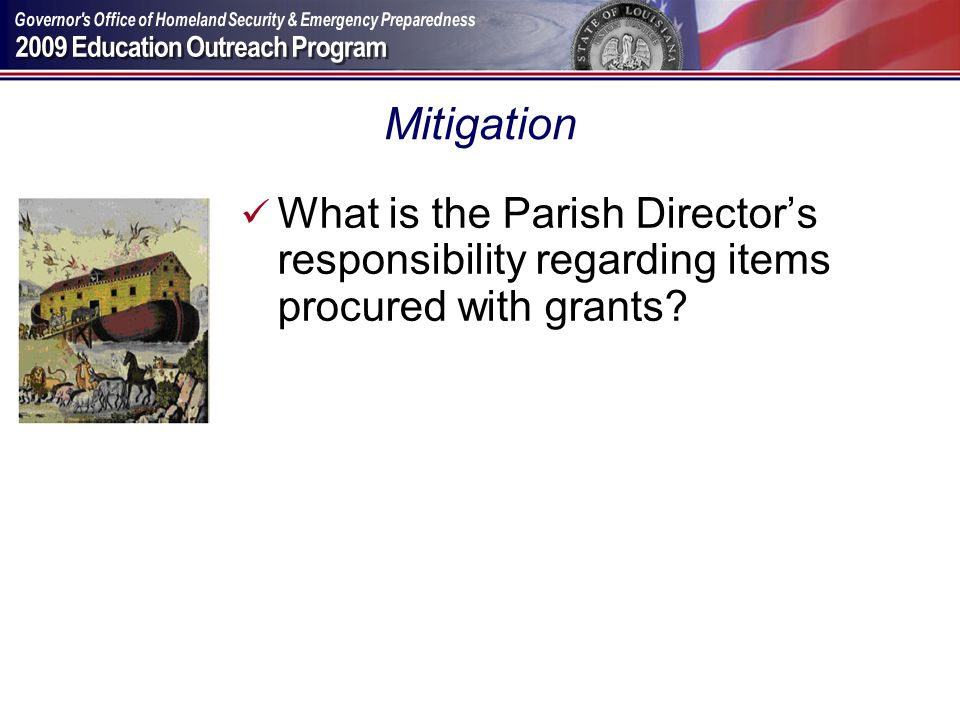 Mitigation What is the Parish Director's responsibility regarding items procured with grants