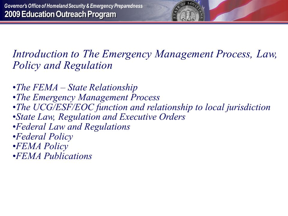 Introduction to The Emergency Management Process, Law, Policy and Regulation