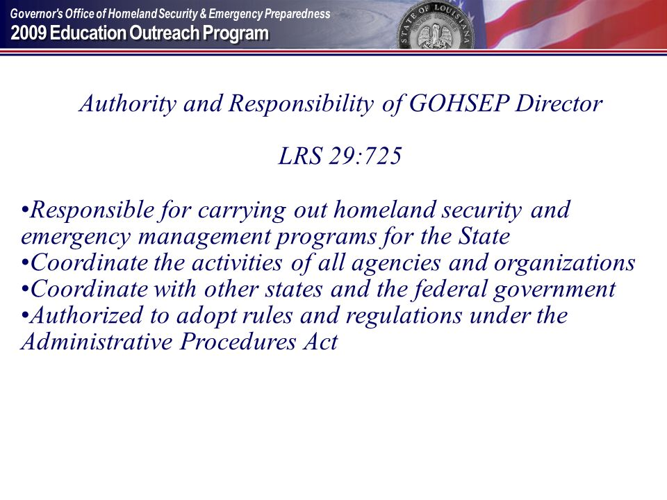 Authority and Responsibility of GOHSEP Director