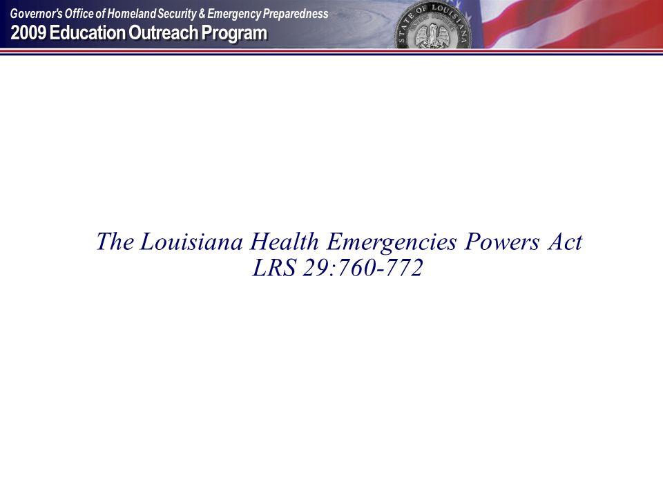 The Louisiana Health Emergencies Powers Act
