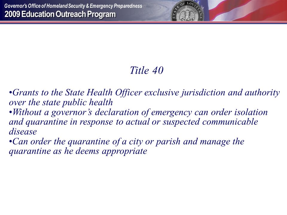 Title 40 Grants to the State Health Officer exclusive jurisdiction and authority over the state public health.