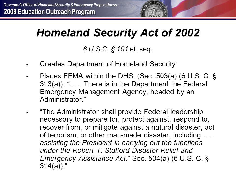 Homeland Security Act of 2002 6 U.S.C. § 101 et. seq.