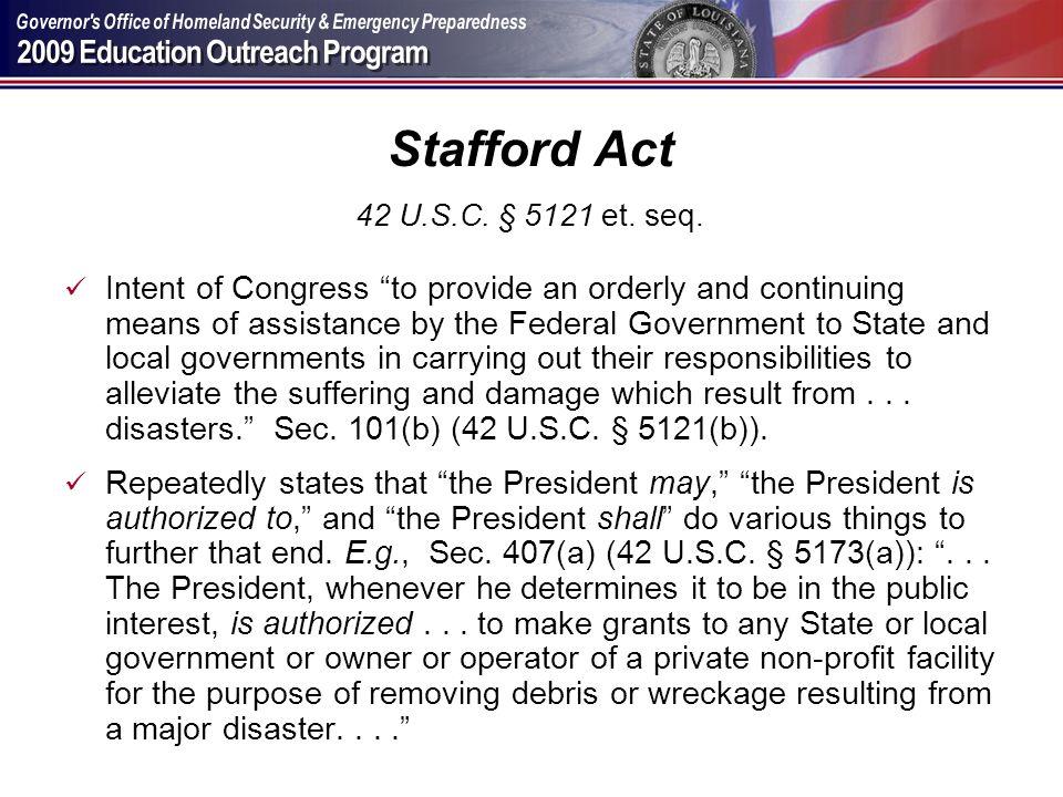 Stafford Act 42 U.S.C. § 5121 et. seq.