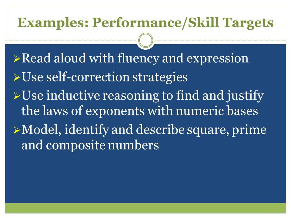 Examples: Performance/Skill Targets