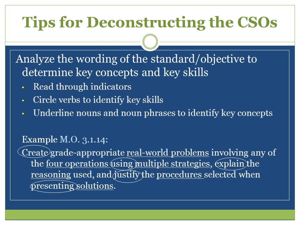 Tips for Deconstructing the CSOs
