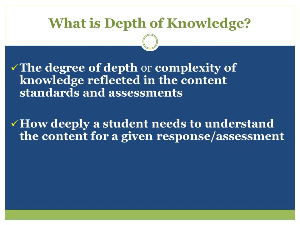 What is Depth of Knowledge