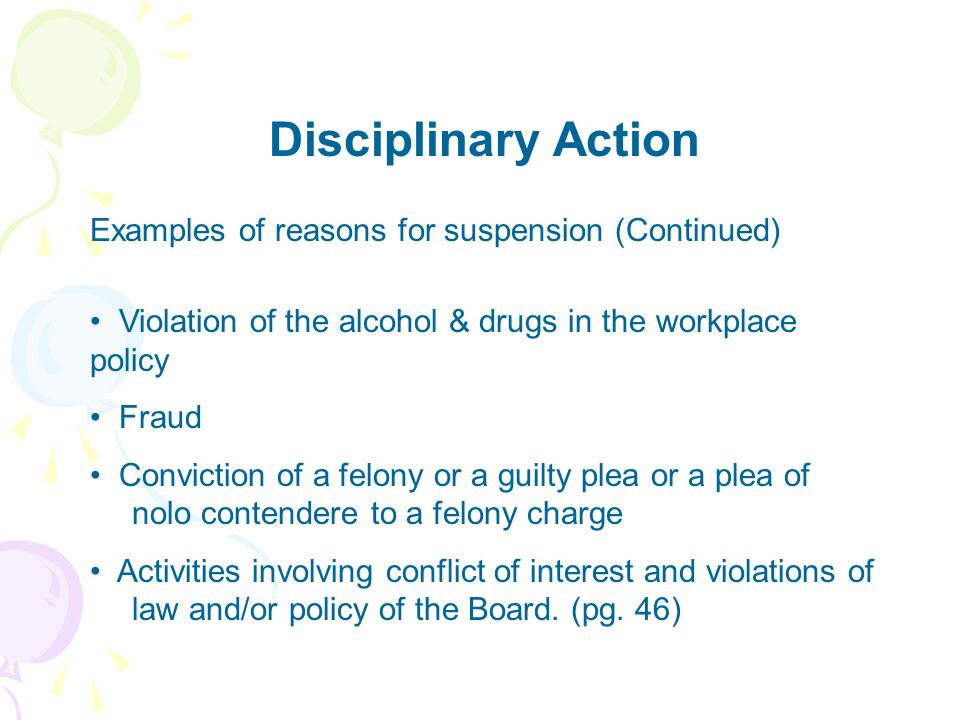 Disciplinary Action Examples of reasons for suspension (Continued)