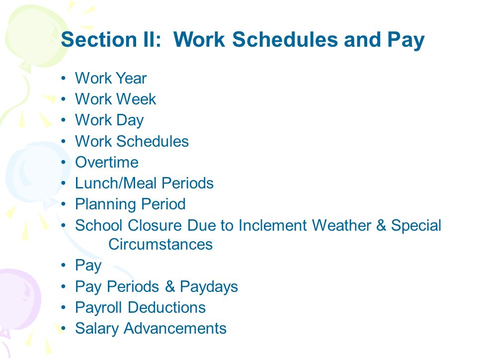 Section II: Work Schedules and Pay