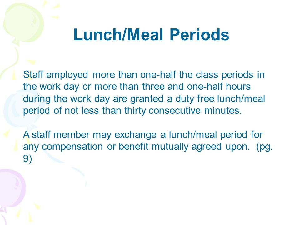 Lunch/Meal Periods