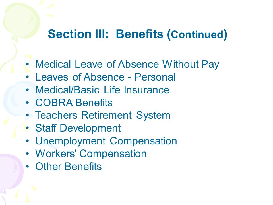 Section III: Benefits (Continued)