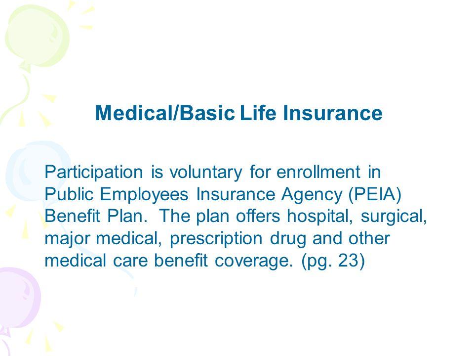 Medical/Basic Life Insurance