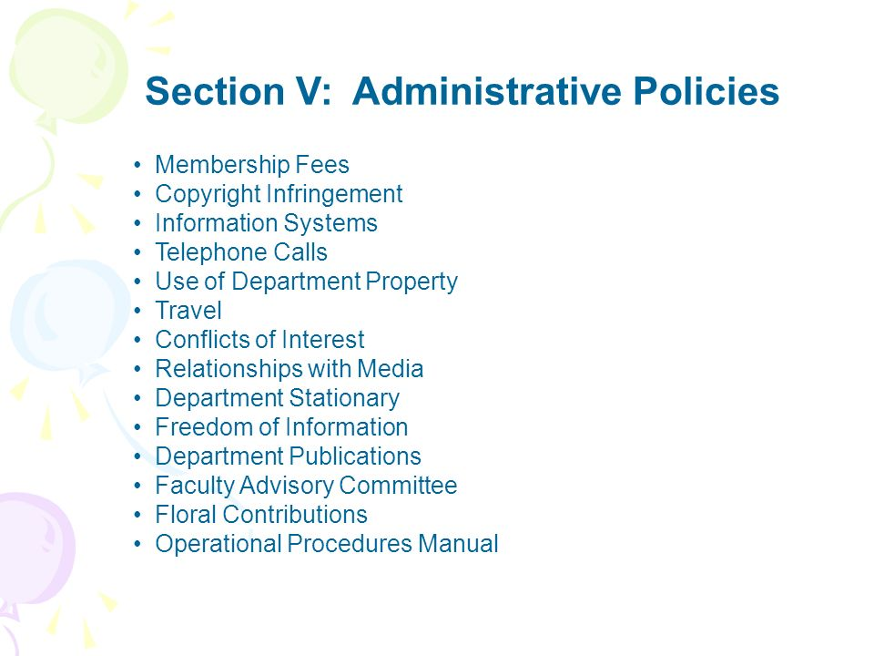 Section V: Administrative Policies