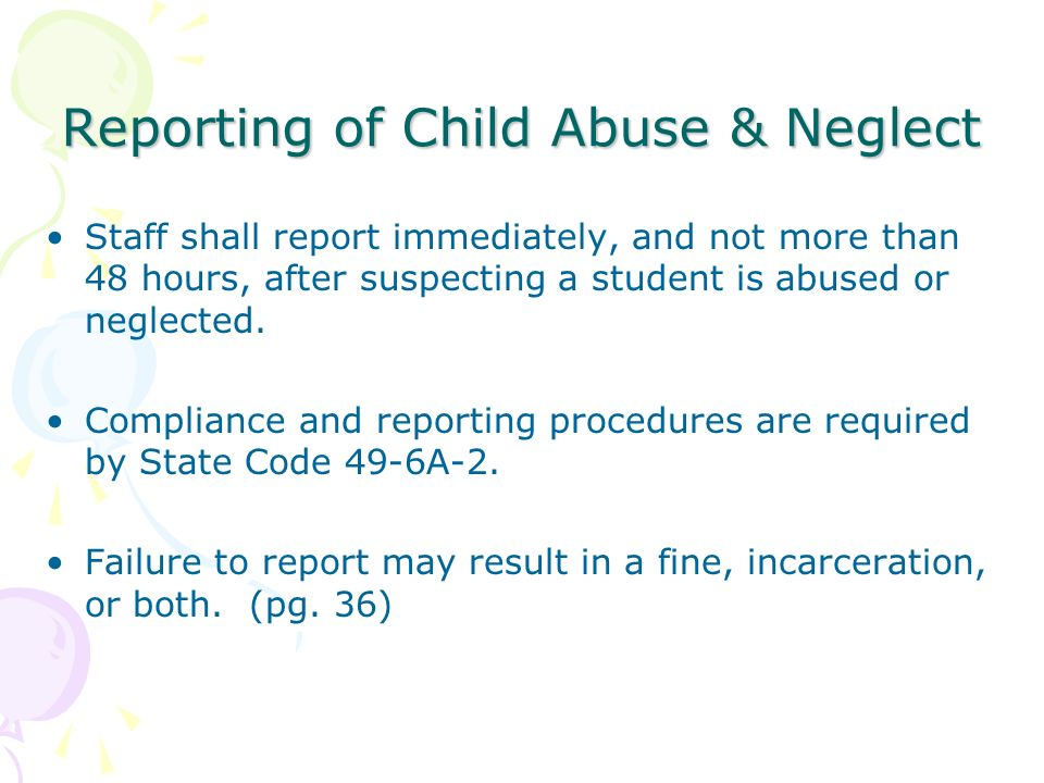 Reporting of Child Abuse & Neglect