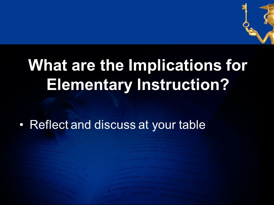 What are the Implications for Elementary Instruction
