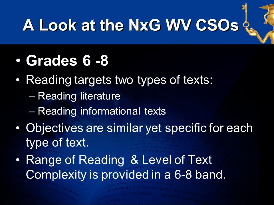 A Look at the NxG WV CSOs Grades 6 -8
