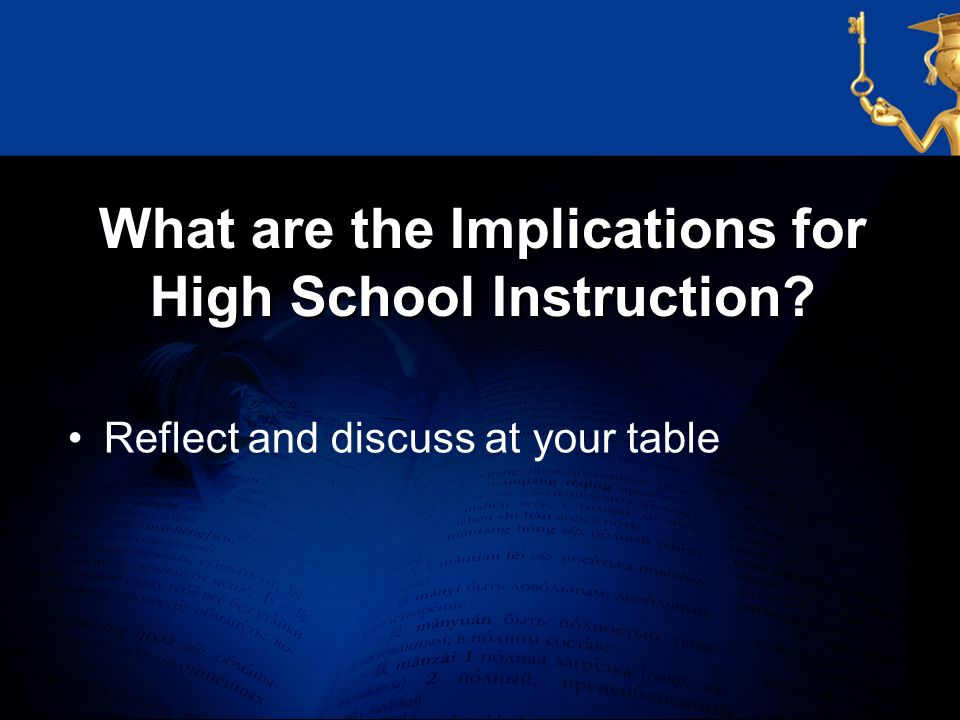 What are the Implications for High School Instruction