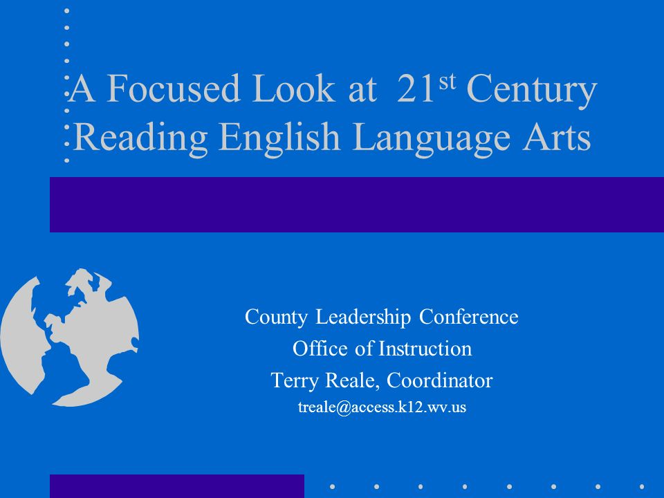 A Focused Look at 21st Century Reading English Language Arts