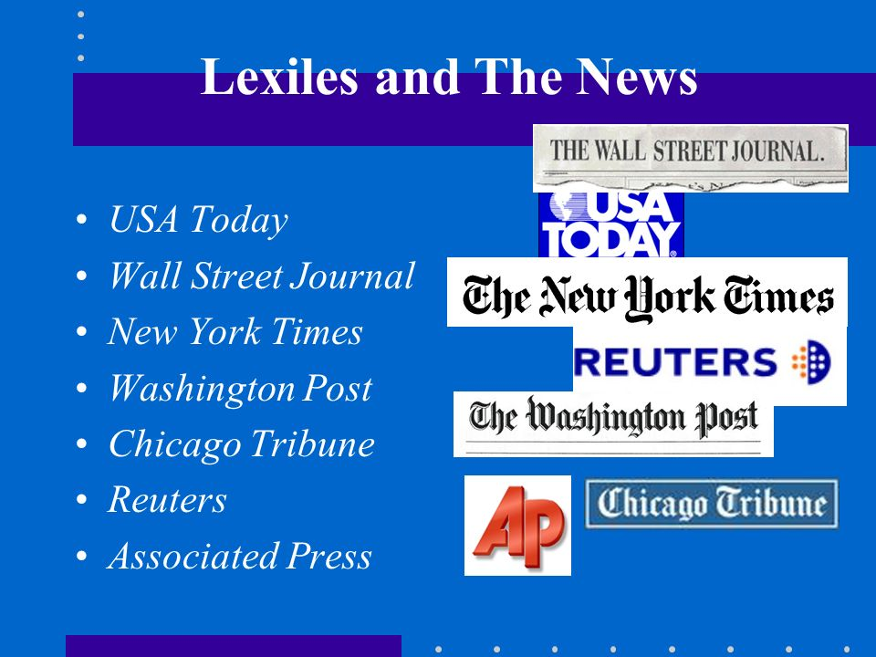 Lexiles and The News USA Today Wall Street Journal New York Times