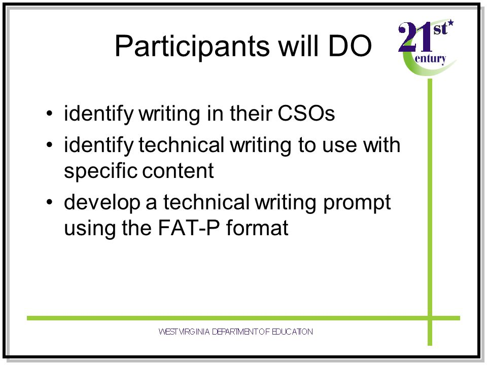 Participants will DO identify writing in their CSOs