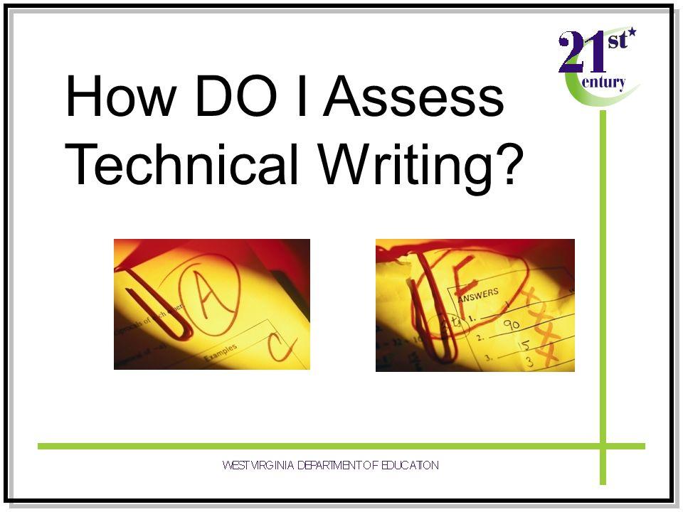 How DO I Assess Technical Writing