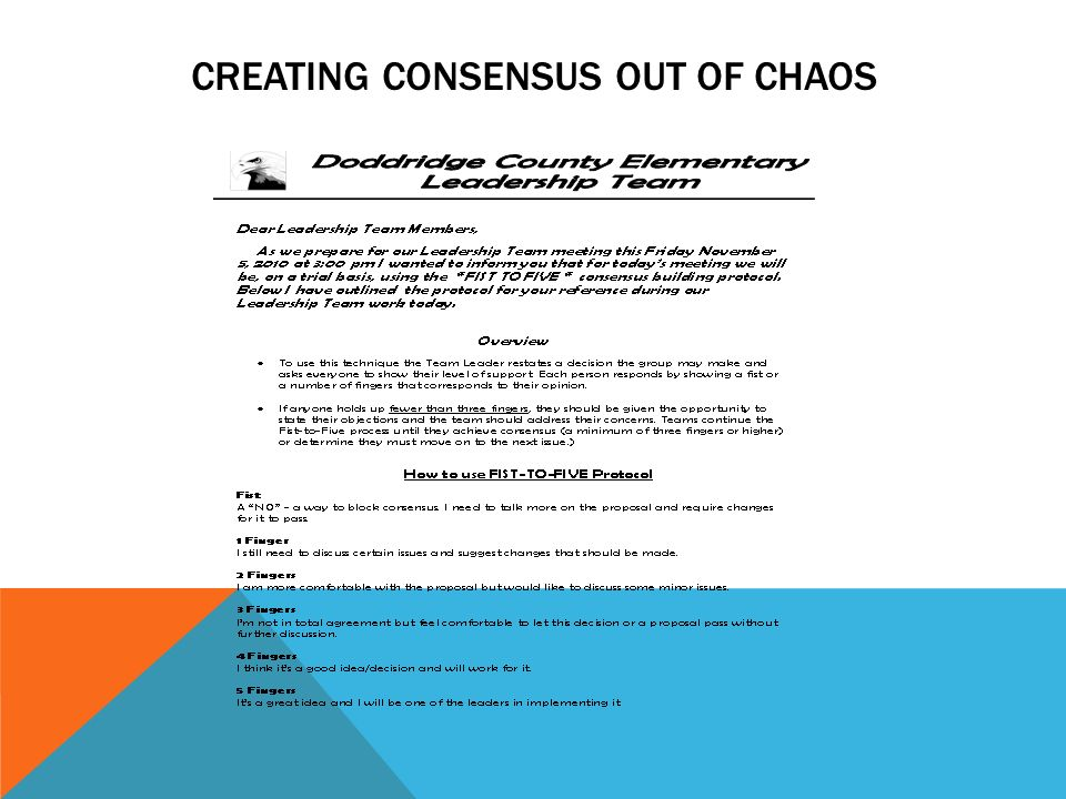 Creating consensus out of chaos