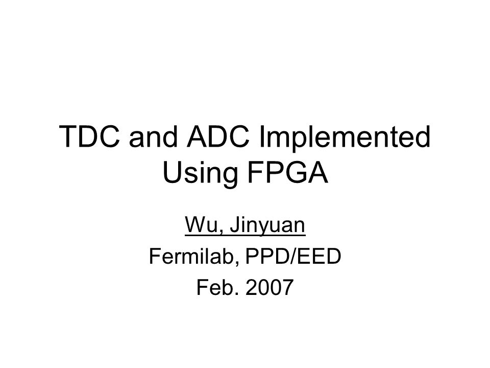 TDC and ADC Implemented Using FPGA