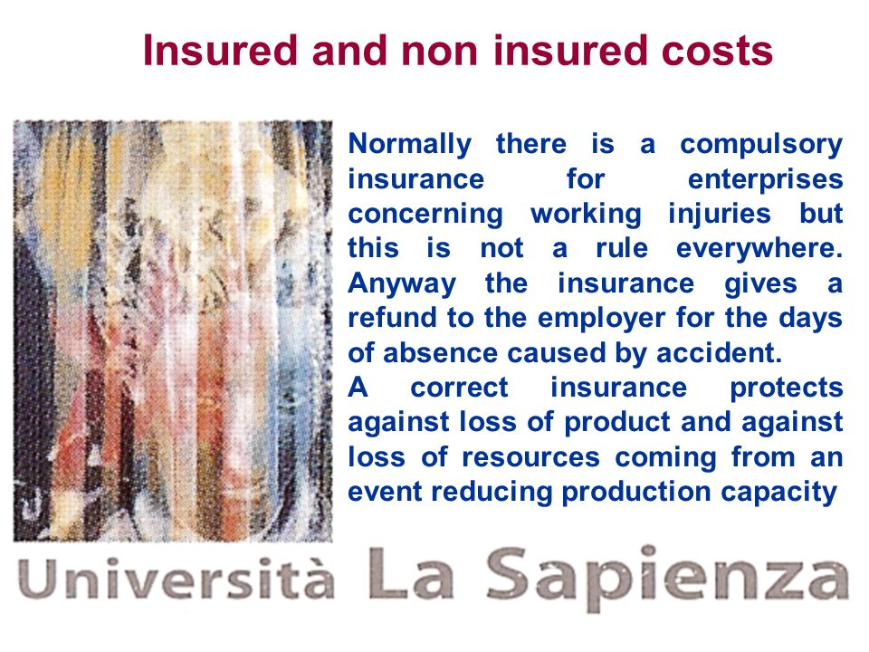 Insured and non insured costs