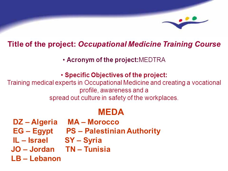 Title of the project: Occupational Medicine Training Course