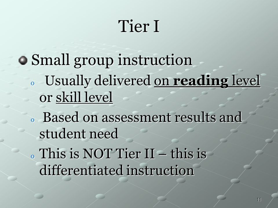 Tier I Small group instruction