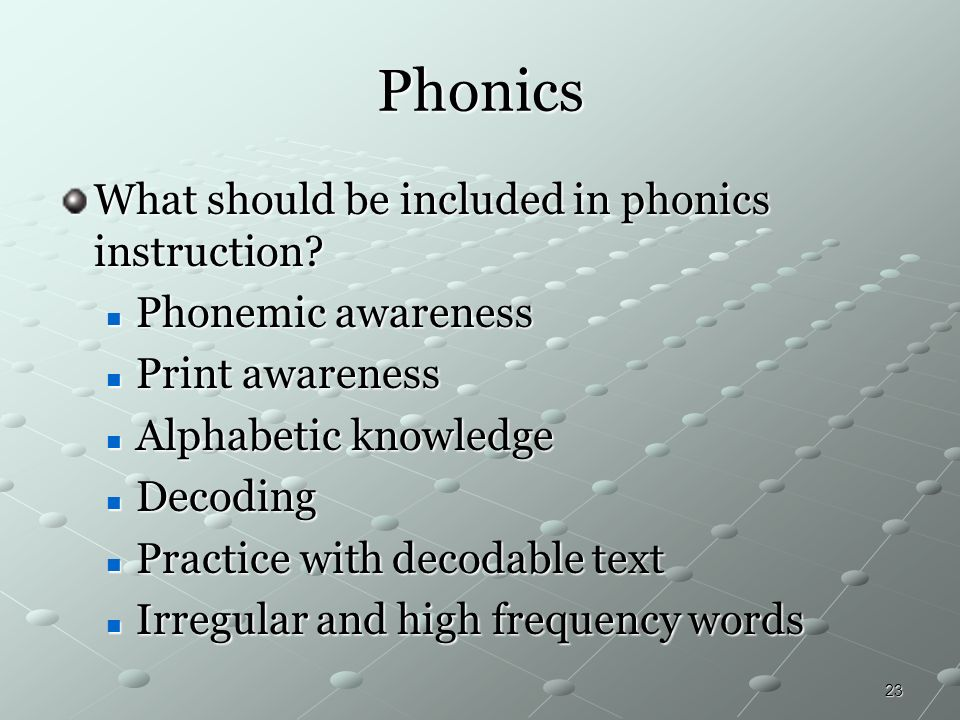 Phonics What should be included in phonics instruction