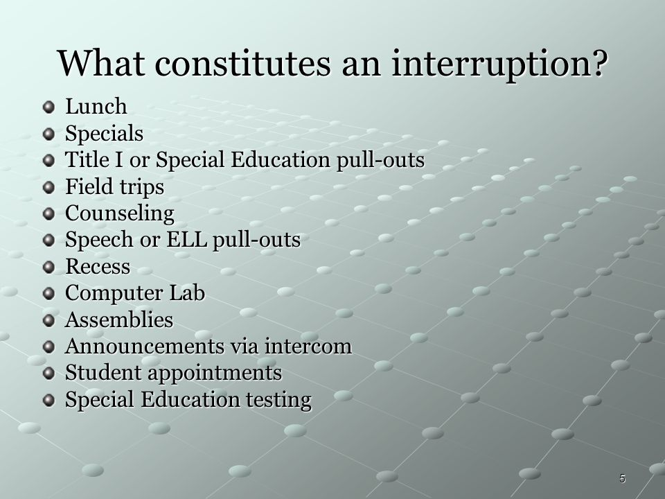 What constitutes an interruption