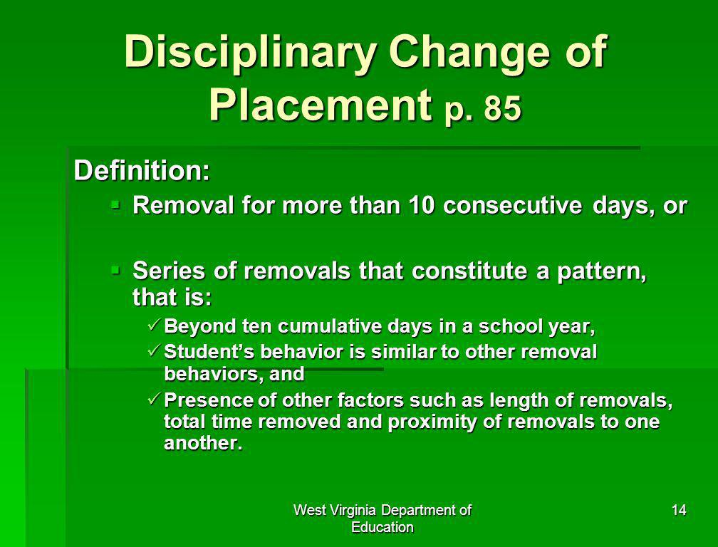 Disciplinary Change of Placement p. 85