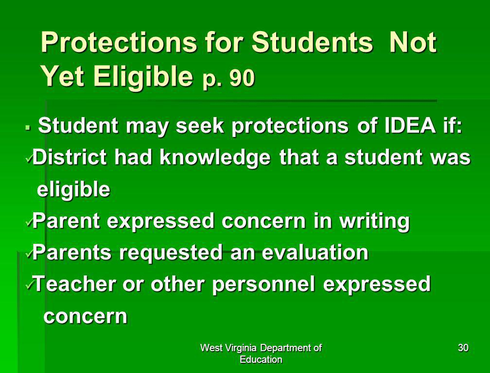 Protections for Students Not Yet Eligible p. 90