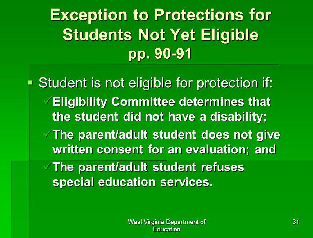 Exception to Protections for Students Not Yet Eligible pp. 90-91