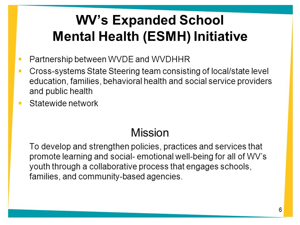 WV's Expanded School Mental Health (ESMH) Initiative